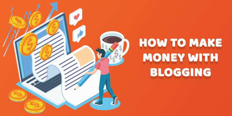 How to Make Money Blogging - Easy Way to Get Money From Blogging