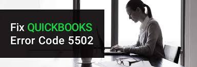 Solutions to fix QuickBooks Error Code 5502