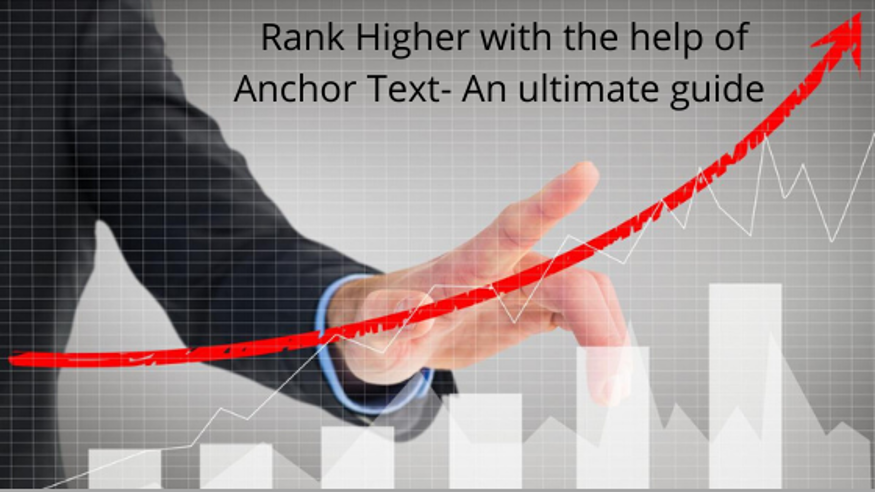 The Ultimate Guide to Getting the Best Anchor Text