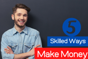 5 Skilled Ways To Make Money By Working Online