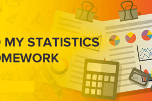 Tips on How to Complete a Statistics Homework with Ease