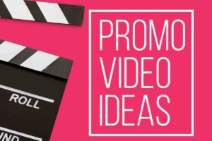 How to Create the Perfect Promo Video