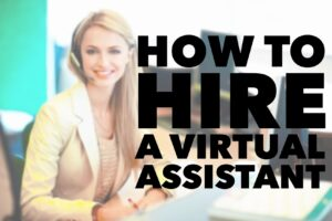 Top Questions to Ask When Hiring a Virtual Assistant