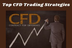 Top CFD Trading Strategies You Need to Know