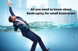All you need to know about Bankruptcy for small businesses