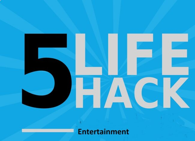 5 Hacks You Can Do To Enjoy Ultimate Free Entertainment