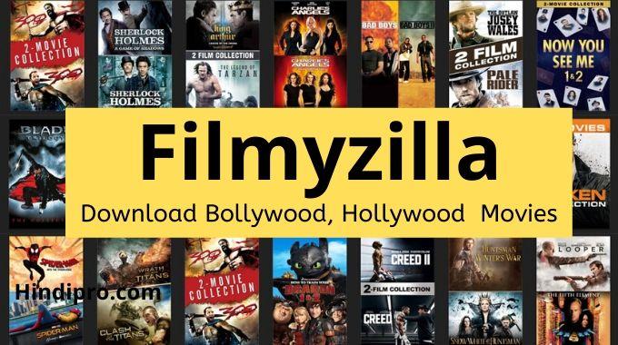 Filmyzilla - Download All Movies from Filmyzilla Website