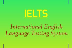 IELTS Full Form : What is the Full Form of IELTS
