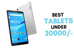 Top 5 Best Selling Tablets Under 20000